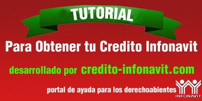 obtener credito Infonavit tutorial