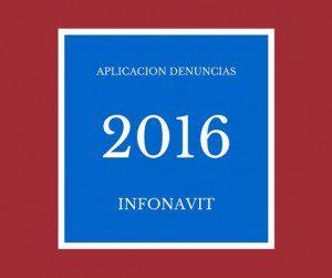 denuncias via web Credito Infonavit 2016